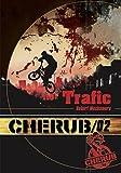 Cherub, Tome 2 - Trafic