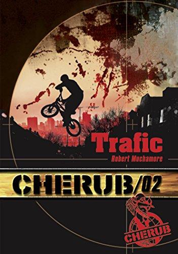 Cherub, Tome 2 : Trafic par Robert Muchamore