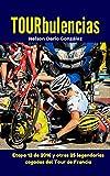 Image de TOURbulencias: La etapa 12 de 2016 y otras 25 fascinantes cagadas del Tour de Francia (Pelotanadas: Histerias e historia