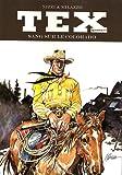 Tex, Tome 13 - Sang sur le Colorado