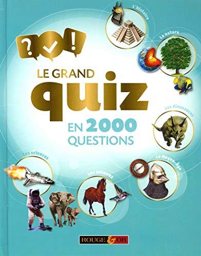 Le grand quiz en 2000 questions - Dès 8 ans par Clive Gifford