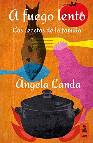 A fuego lento (KNF nº 6) por Ángela Landa