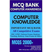 Objective Computer Knowledge MCQs Bank - SSC, UPSC, Defense Exams, Banking, Teaching, Railway, State Exams & Others: Previous Year Questions from all competitive exams