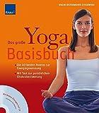 Das große Yoga-Basisbuch (mit Audio-CD): Die 40 besten Asanas zur Energiegewinnung. Mit Test zur persönlichen Chakrabestimmung