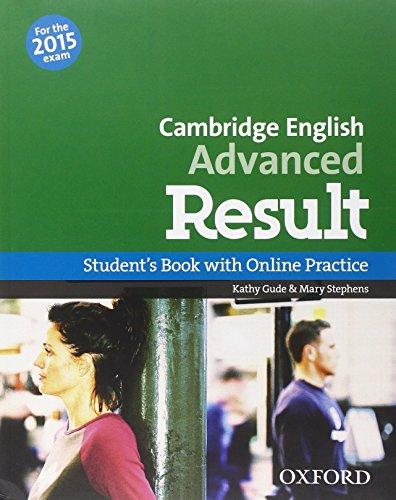 CAE 2015 advanced result. Student's book-Workbook. With key. Per le Scuole superiori. Con CD-ROM. Con espansione online