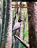 [(Roanoke River National Wildlife Refuge : Comprehensive Conservation Plan)] [By (author) Fish And Wildlife Service] published on (July, 2013)
