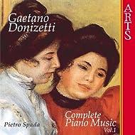 Donizetti: Complete Piano Music - Vol. 1