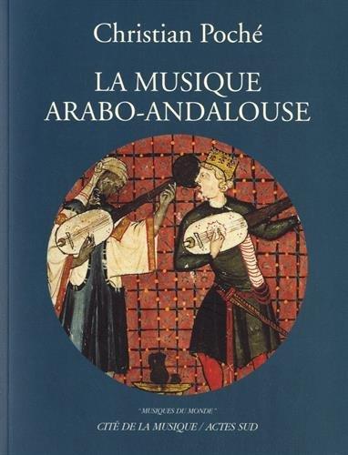 La musique Arabo-Andalouse +CD