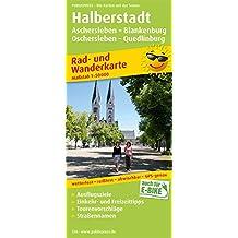 Halberstadt - Aschersleben - Blankenburg - Oschersleben - Quedlinburg: Rad- und Wanderkarte mit Ausflugszielen, Einkehr- & Freizeittipps, wetterfest, ... 1:50000 (Rad- und Wanderkarte / RuWK)
