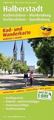 Preisvergleich Produktbild Halberstadt - Aschersleben - Blankenburg - Oschersleben - Quedlinburg: Rad- und Wanderkarte mit Ausflugszielen, Einkehr- & Freizeittipps, wetterfest, ... 1:50000 (Rad- und Wanderkarte / RuWK)