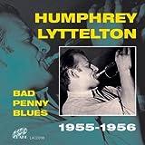 Songtexte von Humphrey Lyttelton - Bad Penny Blues: 1955-1956