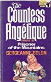 Countess Angelique: Part 2: Prisoner of the Mountains