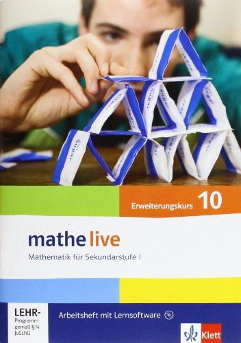 mathe live 10: Arbeitsheft mit Lösungsheft und Lernsoftware Klasse 10 (E-Kurs) (mathe live. Bundesausgabe ab 2006)