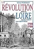 """Afficher """"La Révolution dans la Loire, 1789-1799"""""""