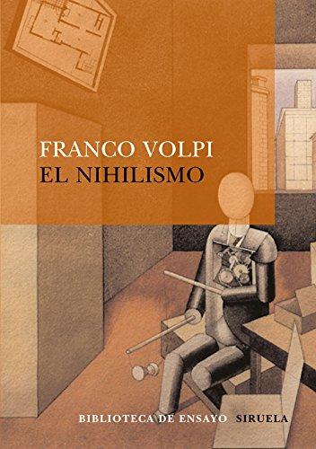 El nihilismo (Biblioteca de Ensayo / Serie mayor)