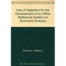 Use of Hypertext for the Development of an Office Reference System on Economic Analysis