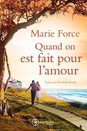 Quand on est fait pour l'amour (L'île de Gansett t. 1) par Marie Force