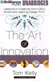 The Art of Innovation by Thomas Kelley (2001-01-16)