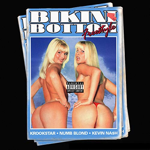Bikini Bottom Freestyle (feat. Kevin Na$h & Numb Blond) [Explicit]