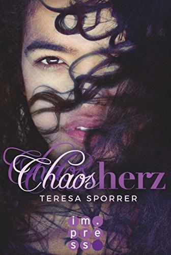 Chaosherz (Die Chaos-Reihe 2) von [Sporrer, Teresa]