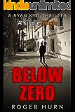 Below Zero (Ryan Kidd Thriller series)
