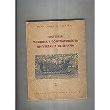 Historia Moderna y Contemporanea Universal y de España