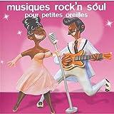 """Afficher """"Musiques rock'n soul pour petites oreilles"""""""