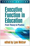 Executive Function in Education, Second Edition: From Theory to Practice (English Edition)