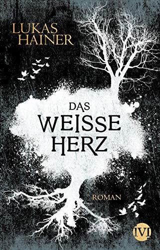 Das weiße Herz: Roman (Das dunkle Herz 2)