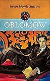 Oblomow - Ein Roman in vier Teilen