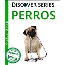 Perros (Dogs) (Xist Kids Spanish Books)