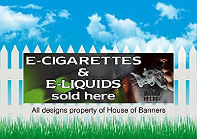 E-CIG PVC BANNER SIGN, VAPING, E-LIQUIDS SIGN, OUTDOOR/ INDOOR SIGN. 6x2ft by house of banners