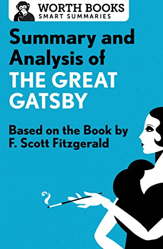 Summary and Analysis of The Great Gatsby: Based on the Book by F. Scott Fitzgerald (Smart Summaries) (English Edition) (Great Daisy Gatsby)