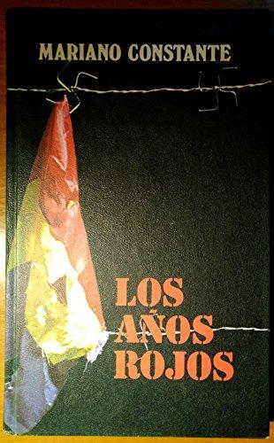 Los Años Rojos. Españoles En Los Campos Nazis.