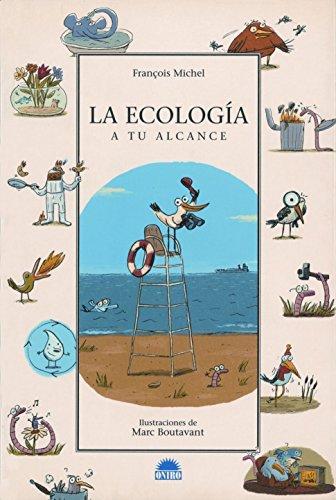 LA ECOLOGIA: 1 (ONIRO - QUERIDO MUNDO) por François Michelle