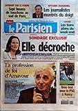 PARISIEN (LE) [No 19423] du 17/02/2007 - ACCIDENT SUR LE PERIPH - SEPT HEURES DE BOUCHONS AU SUD DE PARIS - AFFAIRE DUHAMEL - LES JOURNALISTES MONTRES DU DOIGT - LOISIRS - LES BONS PLANS DU WEEK-END - SONDAGE EXCLUSIF - ELLE DECROCHE - PRESIDENTIELLE - LA PROFESSION DE FOI D'AZNAVOUR - FACE AUX LECTEURS - LIGUE 1 - GROS TEST POUR LE PSG A NANCY.