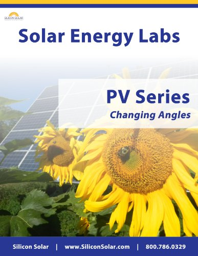 Solar Labs - PV Series - The Effects Of Changing Angles On PV Panels (Solar PV Labs Book 3) (English Edition) -