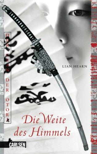 Buchseite und Rezensionen zu 'Der Clan der Otori, Band 0: Die Weite des Himmels' von Lian Hearn