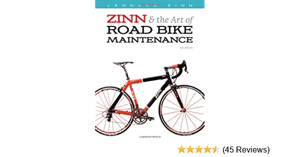 Zinn and the Art of Road Bike Maintenance: Amazon.co.uk: Lennard ...