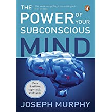 Power of Your Subconscious Mind: Magic Formula for Success, Wealth and Wisdom