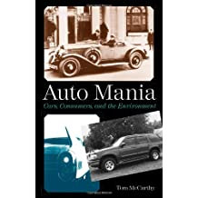 Auto Mania: Cars, Consumers, and the Environment