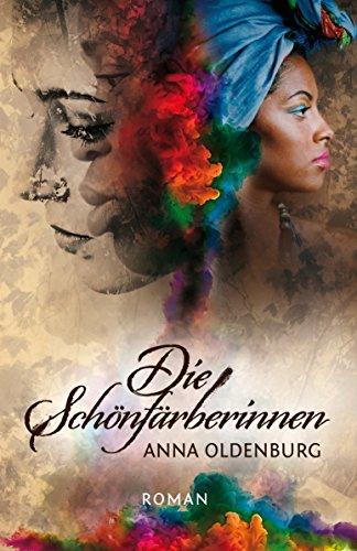 Download Die Schönfärberinnen: Roman