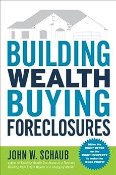 Building Wealth Buying Foreclosures von [Schaub, John]