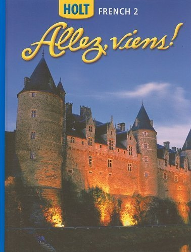 Holt Allez, viens!: Student Edition Level 2 2006 (Holt French 2) 1st by HOLT, RINEHART AND WINSTON (2006) Hardcover