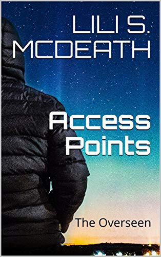 Access Points: The Overseen (English Edition)