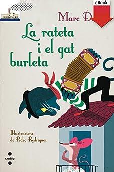 La rateta i el gat burleta (Kindle) (Barco de Vapor Blanca) de [Balcells, Marc Donat]