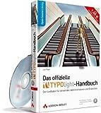 Das offizielle TYPOlight-Handbuch - Von der Website-Erstellung und -Verwaltung bis zur Entwicklung von Templates und Erweiterungen: Der Leitfaden für ... und Entwickler (Open Source Library) von Leo Feyer (1. Oktober 2009) Gebundene Ausgabe