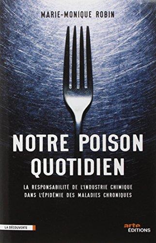 Vignette du document Notre poison quotidien : La responsabilité de l'industrie chimique dans l'épidémie des maladies chroniques