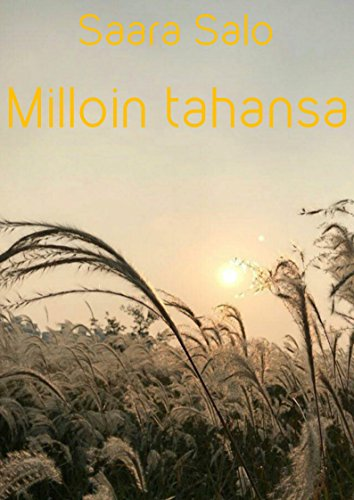 Milloin tahansa (Finnish Edition) por Saara Salo