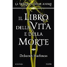 Il libro della vita e della morte: La Trilogia delle anime (Italian Edition)